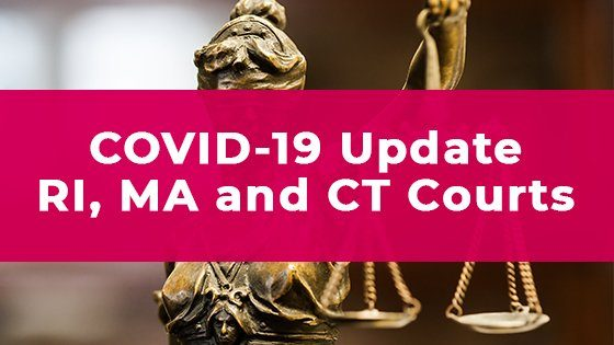COVID 19 Update RI MA CT Courts
